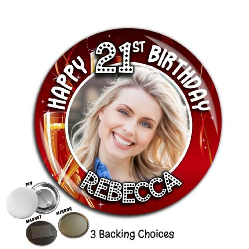 Large 75mm Personalised Happy Birthday PHOTO Badge N33 (Pin / Magnet / Mirror Backing)